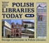 Polish Libraries Today vol. 6
